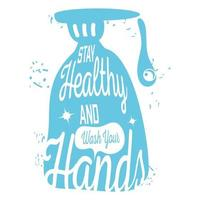 rester en bonne santé et se laver les mains, savon pour les mains vecteur
