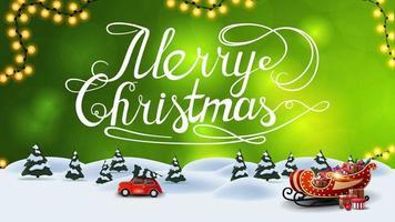 Joyeux Noël, carte postale verte avec arrière-plan flou et paysage d'hiver de dessin animé avec voiture vintage rouge transportant l'arbre de Noël et le traîneau du père Noël avec des cadeaux