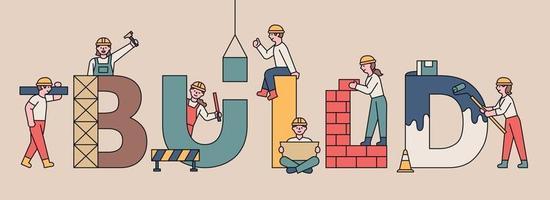 construire le concept de bannière. des gens mignons travaillent sur la construction autour des grandes lettres. illustration vectorielle minimale de style design plat. vecteur