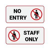 signer aucune entrée et le personnel seulement isolé sur fond blanc. vecteur
