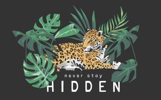 Ne restez jamais slogan caché avec jaguar assis dans l'illustration de la forêt sur fond noir vecteur