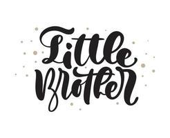 vecteur dessiné à la main lettrage texte de calligraphie petits frères sur fond blanc. t-shirt garçon, conception de cartes de voeux. illustration