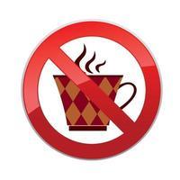 pas de boissons. icône d'interdiction. les boissons chaudes ne sont pas autorisées. aucune icône de tasse de café. signe de forme ronde interdiction rouge vecteur