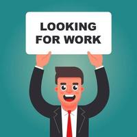 un homme avec un signe dans ses mains cherche du travail. vacance ouverte. illustration vectorielle de caractère plat. vecteur