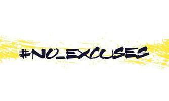 aucune excuse vector grunge design.eps