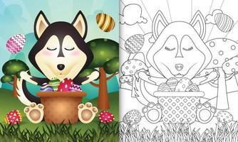 Livre de coloriage pour les enfants sur le thème joyeux jour de Pâques avec illustration de personnage d'un mignon chien husky dans l'oeuf de seau vecteur
