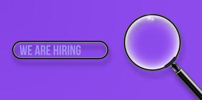 loupe réaliste, nous embauchons le concept sur illustration vectorielle fond violet vecteur
