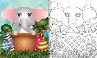 Livre de coloriage pour les enfants sur le thème de joyeuses pâques avec illustration de personnage d'un éléphant mignon dans l'oeuf de seau vecteur