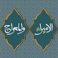 modèle de conception de fond de vecteur islamique isra 'mi'raj