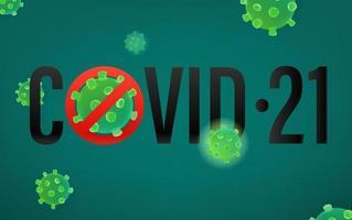 méfiez-vous du concept covid-21. illustration vectorielle avec molécule de virus vecteur