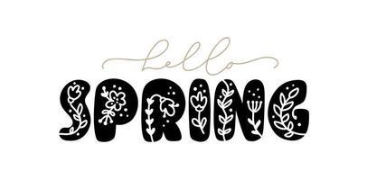 phrase de lettrage de calligraphie bonjour le printemps. texte isolé dessiné à la main de vecteur. conception de doodle de croquis pour carte de voeux, album, impression