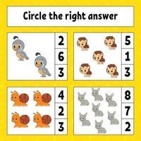 entourez la bonne reponse. feuille de travail sur le développement de l'éducation. page d'activité avec des images. jeu pour les enfants. illustration vectorielle de couleur isolée. personnage drôle. style de bande dessinée.