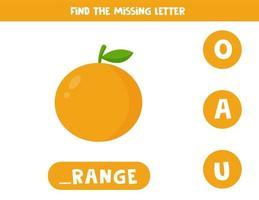 trouvez la lettre manquante et notez-la. fruit orange de dessin animé mignon.