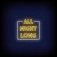 toute la nuit, vecteur de texte de style néon