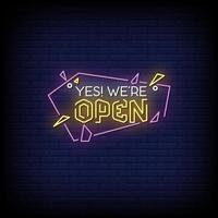 oui, nous sommes vecteur de texte de style néon ouvert