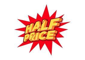 moitié prix, étiquette de vente, modèle de conception d'affiche, autocollant isolé discount, vecteur.