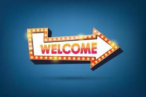 panneau de bienvenue. cadre lumineux de flèche rétro. illustration vectorielle