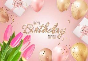 joyeux anniversaire fond avec des ballons réalistes, des tulipes, une boîte-cadeau et des confettis. illustration vectorielle vecteur