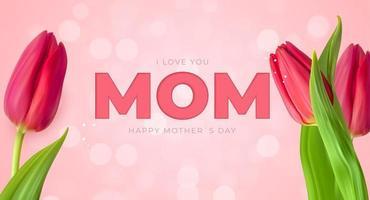 je t'aime maman. fond de fête des mères heureux avec des tulipes. illustration vectorielle vecteur