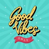 Good Vibes seulement typographie rétro vecteur