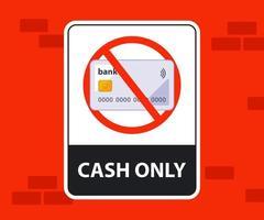 paiement de l'autocollant dans le magasin uniquement pour le papier-monnaie. illustration vectorielle plane. vecteur