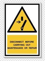 icône ppe.déconnecter avant de procéder à la maintenance ou à la réparation signe symbole isoler sur fond blanc, illustration vectorielle eps.10 vecteur