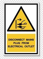 Débrancher la fiche secteur de la prise électrique symbole signe isoler sur fond blanc, illustration vectorielle eps.10 vecteur