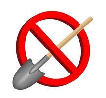 aucun signe d'interdiction de pelle à creuser vecteur