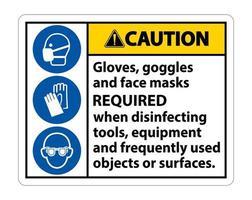 Attention gants, lunettes et masques faciaux requis signe sur fond blanc, illustration vectorielle eps.10 vecteur