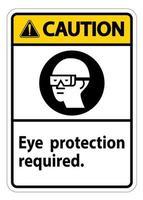Attention, signe de protection des yeux symbole requis isoler sur fond blanc vecteur