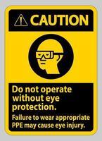 le panneau d'avertissement ne fonctionne pas sans protection oculaire, le non-port d'un équipement approprié peut provoquer des blessures vecteur