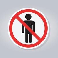 interdire aux personnes autorisées, ne pas entrer, aucun signe d'entrée d'homme vecteur