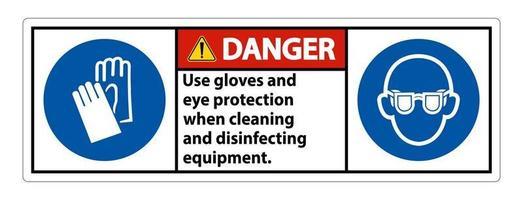 danger utiliser des gants et un signe de protection des yeux sur fond blanc vecteur