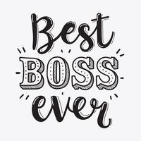 meilleur patron jamais lettrage