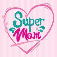 carte de fête des mères super maman en dessin vectoriel