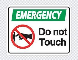 urgence ne touchez pas l'étiquette de signe sur fond transparent vecteur