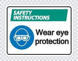 les consignes de sécurité portent une protection oculaire sur fond transparent vecteur