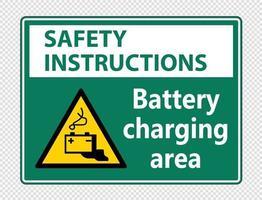 Consignes de sécurité signe de la zone de chargement de la batterie sur fond transparent vecteur