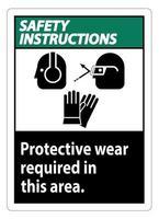 panneau d'instructions de sécurité porter un équipement de protection dans cette zone avec des symboles ppe vecteur