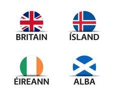 Grande-Bretagne Islande Irlande et Ecosse ensemble de quatre autocollants britanniques islandais irlandais et écossais icônes simples avec des drapeaux isolés sur fond blanc vecteur