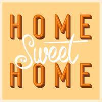Flat Home Sweet Home lettrage Art avec Illustration vectorielle Style rétro