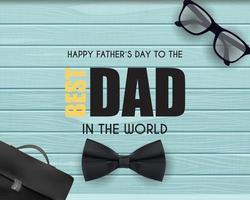 fond de fête des pères heureux meilleur papa vecteur