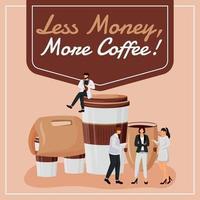 moins d'argent, plus de maquette de publication sur les réseaux sociaux de café vecteur
