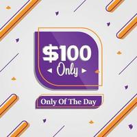 cent dollars seulement affaire de la bannière publicitaire de promotion du jour vecteur