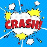 bulle de dialogue lettrage comique pour l'émotion avec texte crash style comique design plat dynamique rétro vintage pop art illustration isolé sur fond blanc crash d'exclamation vecteur