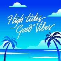 Marées hautes bonnes vibrations lettrage plage vecteur
