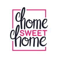 Home sweet home, conception de lettrage d'art, illustration