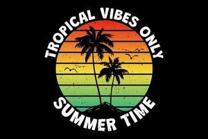 t-shirt ambiance tropicale seulement heure d'été île coucher de soleil ciel style rétro vintage vecteur