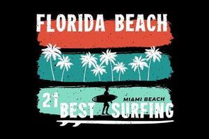 t-shirt floride plage meilleur surf style rétro miami vecteur