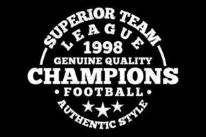 t-shirt typographie équipe supérieure champions de la ligue style vintage vecteur